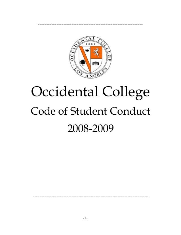 ______________________________________________________________ Occidental College Code of Student Conduct 2008-2009 ______...