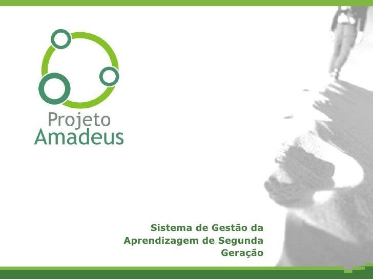 Lançamento Nacional Amadeus LMS