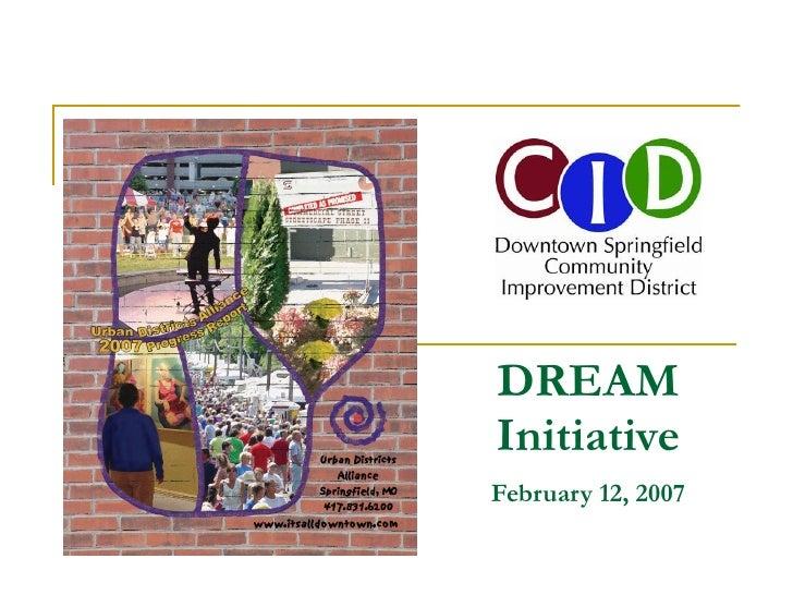 DREAM Initiative February 12, 2007