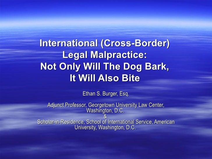International/Cross Border Legal Malpractice