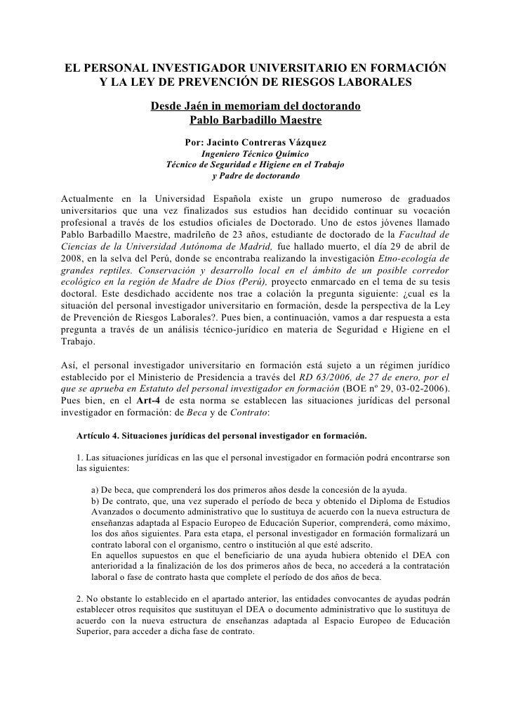EL PERSONAL INVESTIGADOR UNIVERSITARIO EN FORMACIÓN      Y LA LEY DE PREVENCIÓN DE RIESGOS LABORALES                      ...