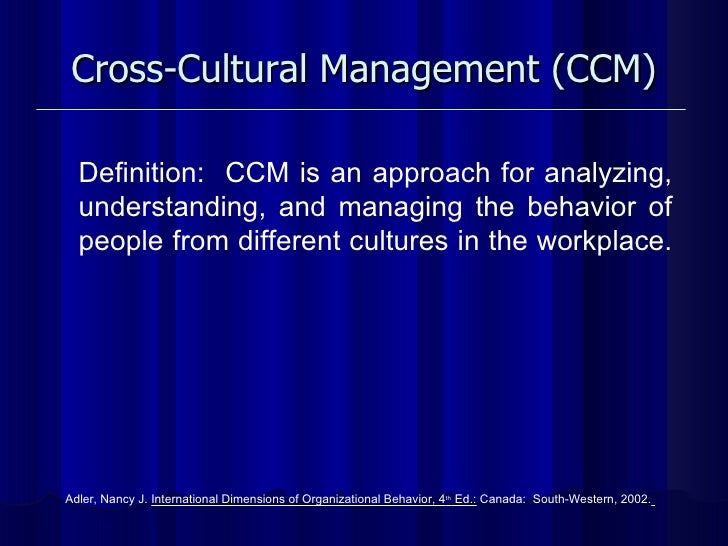 cross cultural management a perspective in Challenges of cross-cultural leadership and for the sake of brevity this article will examine two  intercultural management: leadership among.