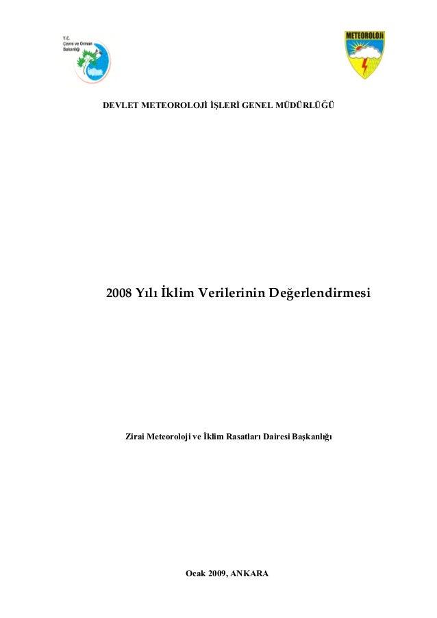 DEVLET METEOROLOJİ İŞLERİ GENEL MÜDÜRLÜĞÜ2008YılıİklimVerilerininDeğerlendirmesiZirai Meteoroloji ...