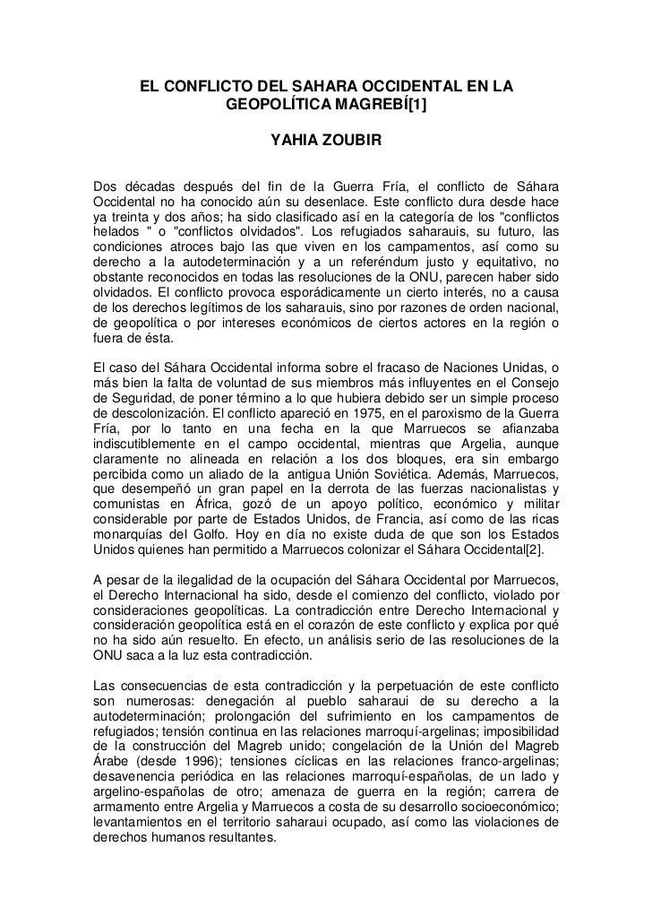 EL CONFLICTO DEL SAHARA OCCIDENTAL EN LA                 GEOPOLÍTICA MAGREBÍ[1]                              YAHIA ZOUBIRD...