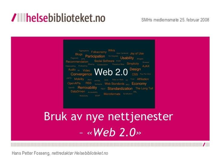 Bruk av nye nettjenester - Web 2.0
