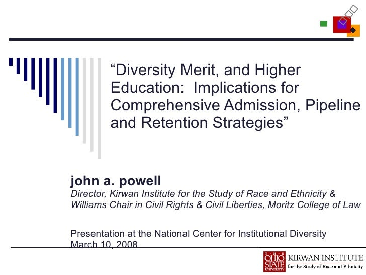 """"""" Diversity Merit, and Higher Education:  Implications for Comprehensive Admission, Pipeline and Retention Strategies"""" joh..."""