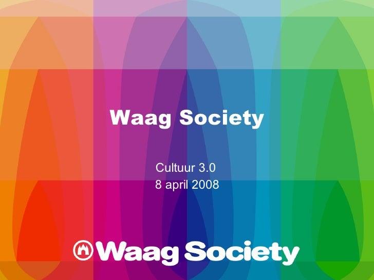 Waag Society Cultuur 3.0  8 april 2008