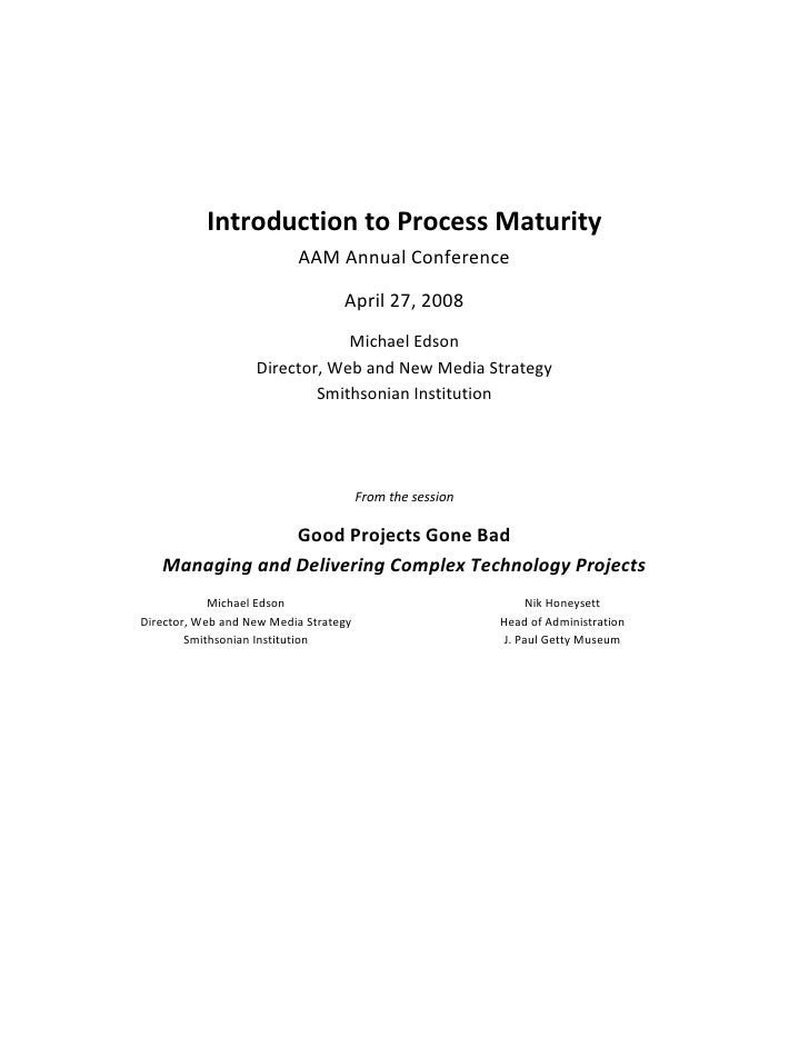 Good Projects Gone Bad: an Introduction to Process Maturity