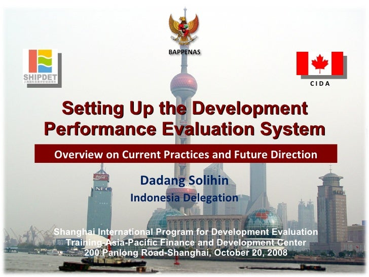 Setting Up the Development Performance Evaluation System Overview on Current Practices and Future Direction