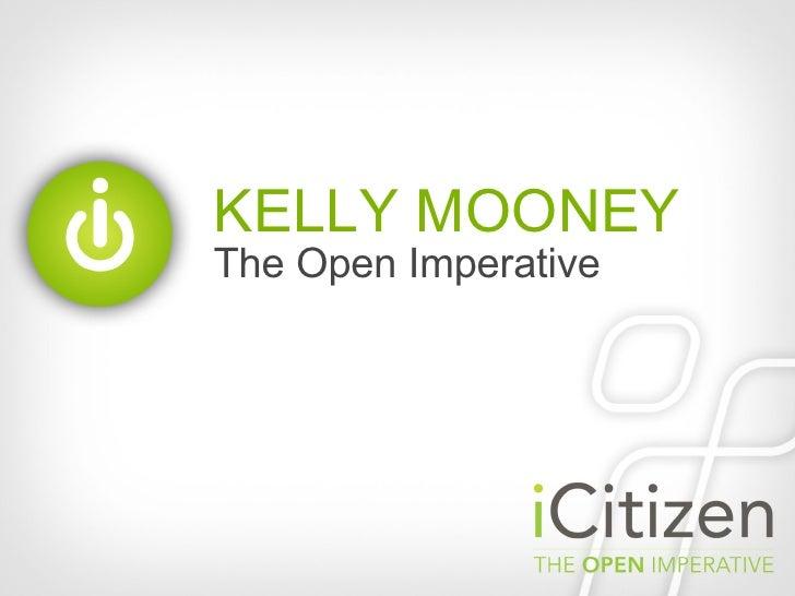 KELLY MOONEY The Open Imperative
