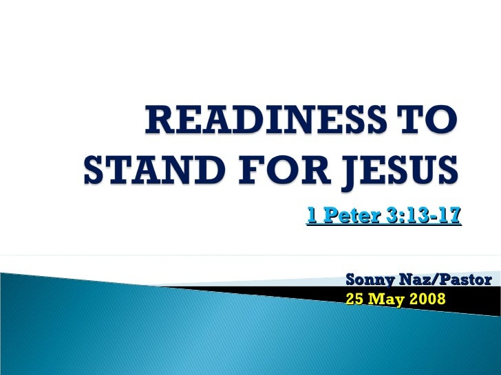 Readiness to Stand For Jesus