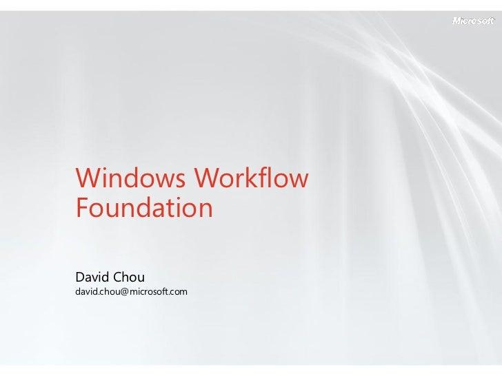 20080529 Windows Workflow Foundation