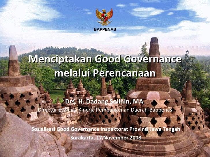 Menciptakan Good Governance melalui Perencanaan