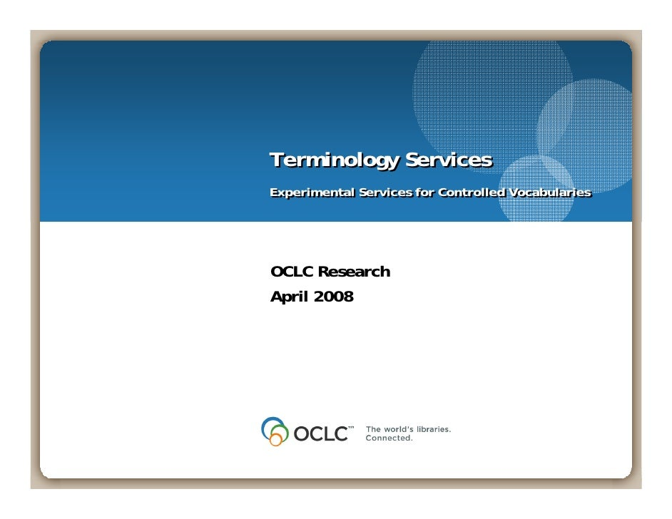 Terminology Services Experimental Services for Controlled Vocabularies Experimental Services for Controlled Vocabularies  ...