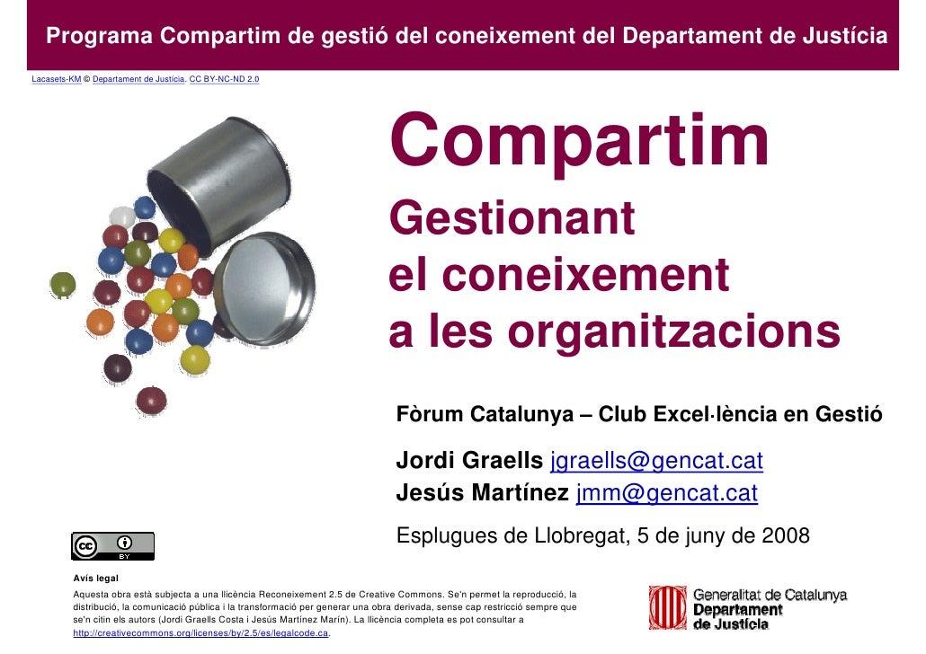 Fòrum Emprenedors - Presentació Compartim 20080605