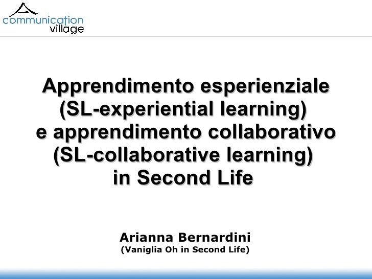 Apprendimento esperienziale (SL-experiential learning)  e apprendimento collaborativo (SL-collaborative learning)  in Seco...