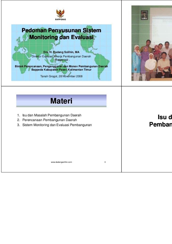 BAPPENAS    Pedoman Penyusunan Sistem      Monitoring dan Evaluasi                   Drs. H.                   Drs H Dadan...
