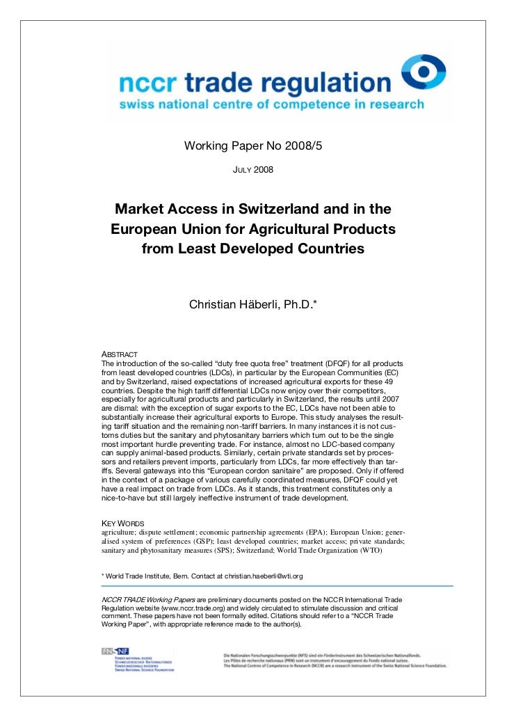 Working Paper No 2008/5                                            JULY 2008    Market Access ...