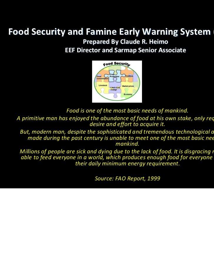 FoodSecurityandFamineEarlyWarningSystem(FEWS)                          PreparedByClaudeR.Heimo                 ...
