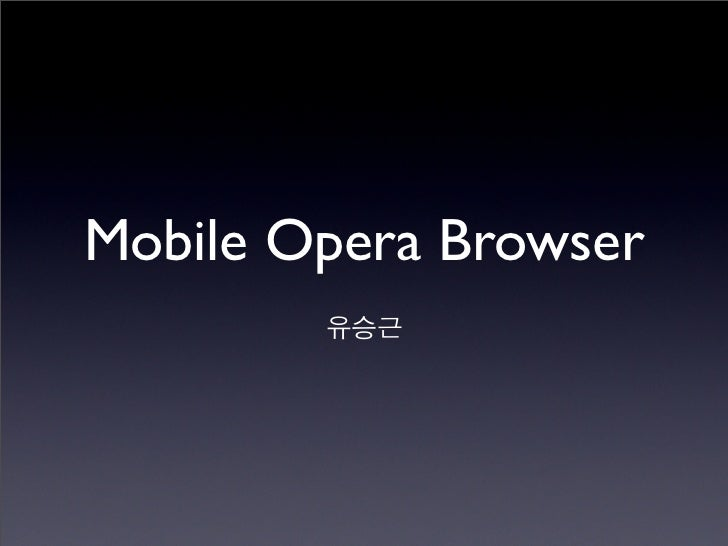 Mobile Opera Browser