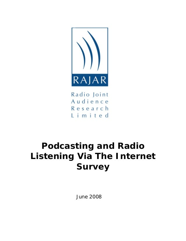 Podcasting and Radio Listening Via The Internet Survey June 2008