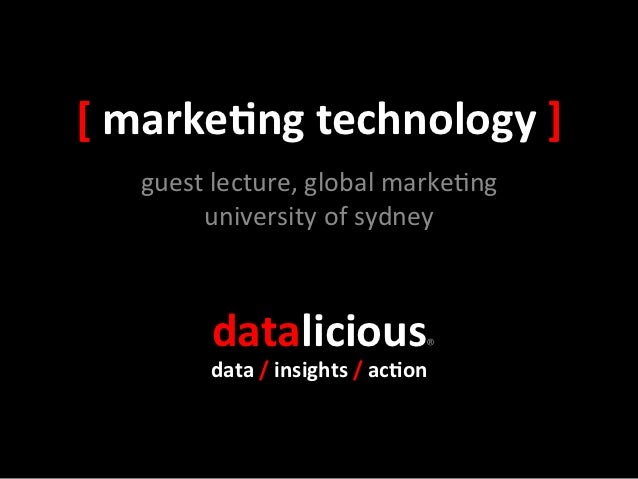 [ marke(ng technology ]     guest lecture, global marke0ng          university of sydney            ...