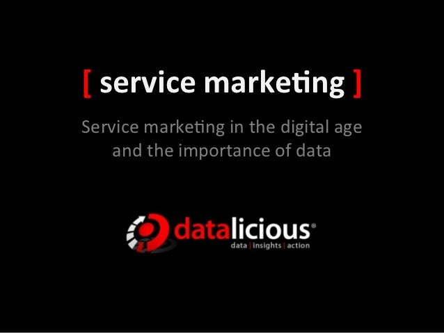 Service Marketing in the Digital Age
