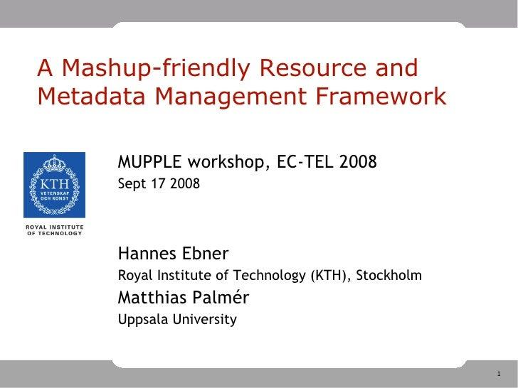 A Mashup-friendly Resource and Metadata Management Framework