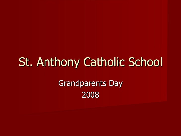 Grandparents Day 2008 St. Anthony Catholic School
