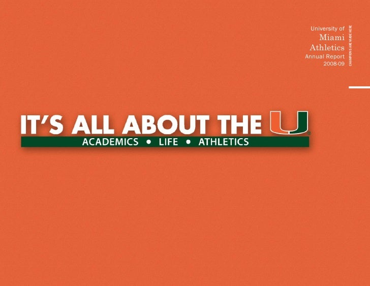 CHAMPIONS ARE MADE HERE  University of    Miami  Athletics Annual Report       2008-09