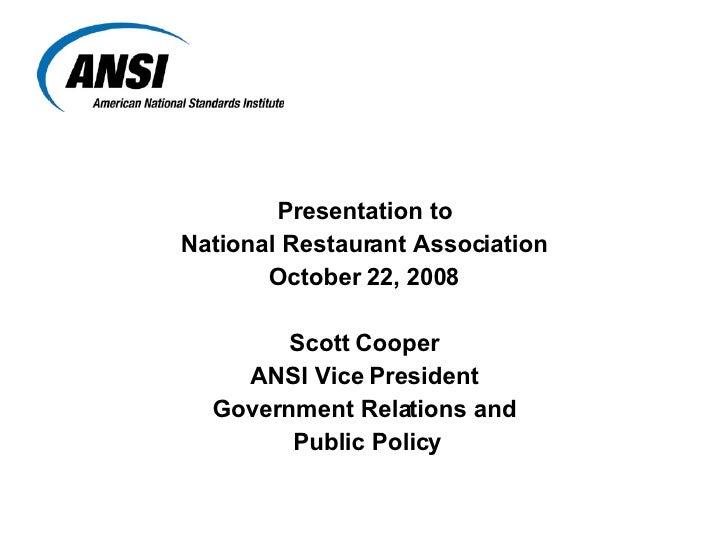<ul><li>Presentation to </li></ul><ul><li>National Restaurant Association </li></ul><ul><li>October 22, 2008 </li></ul><ul...