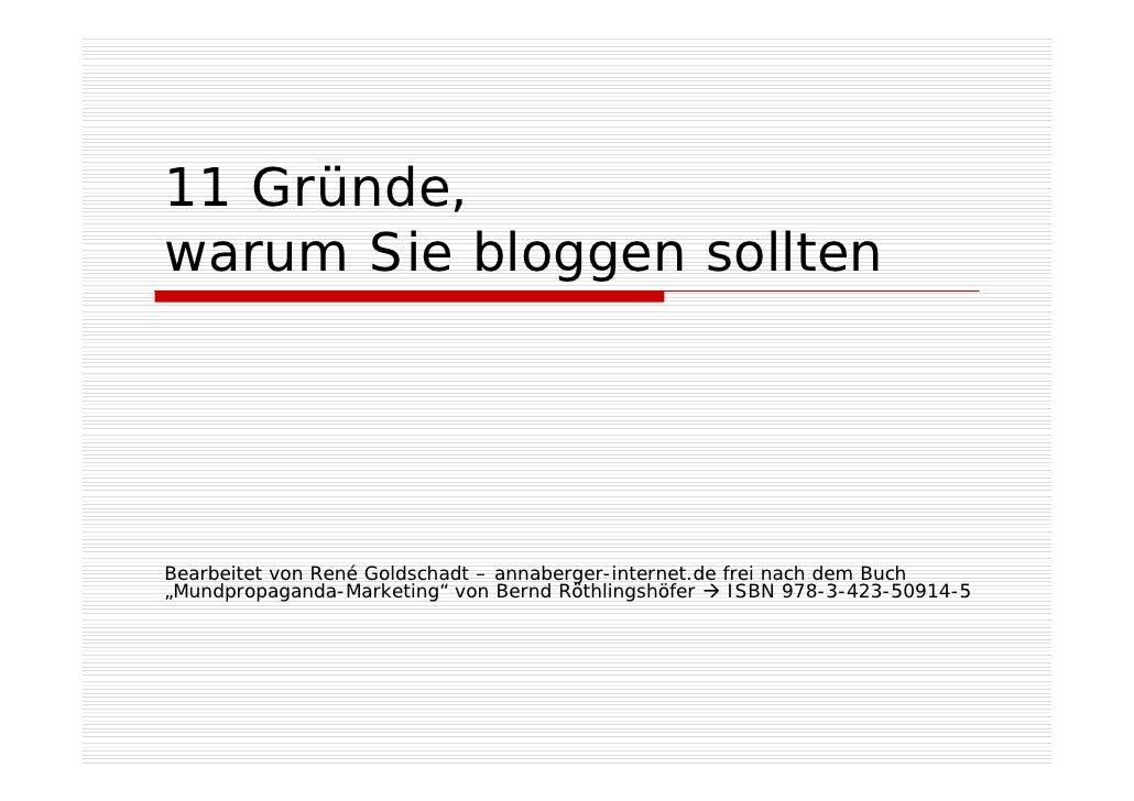 """11 Gründe, warum Sie bloggen sollten     Bearbeitet von René Goldschadt – annaberger-internet.de frei nach dem Buch """"Mundp..."""