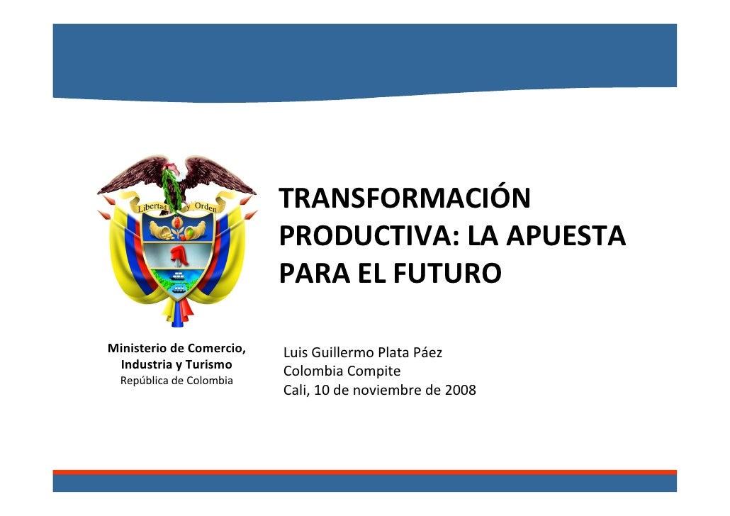 Transformación Productiva, la apuesta para el futuro