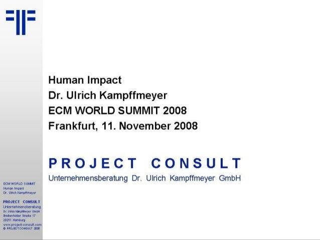 ECM als Unternehmens- infrastruktur ECM zwischen Vision und Realität Wer braucht eigentlich Content Management? CM als int...