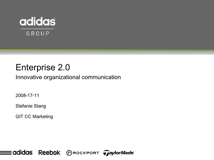 Enterprise 2.0 Innovative organizational communication  2008-17-11 Stefanie Stang GIT CC Marketing