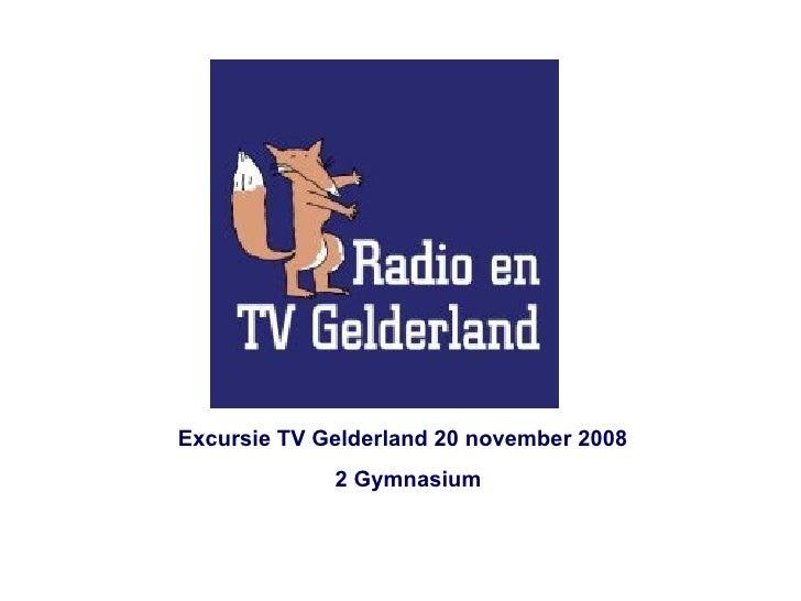 Fotoalbum Excursie TV Gelderland 20 november 2008 2 Gymnasium