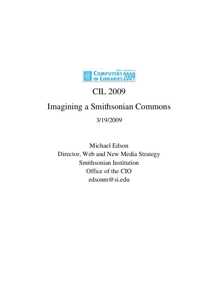 """Imagining a Smithsonian Commons"" CIL 2009 Michael Edson (text version)"