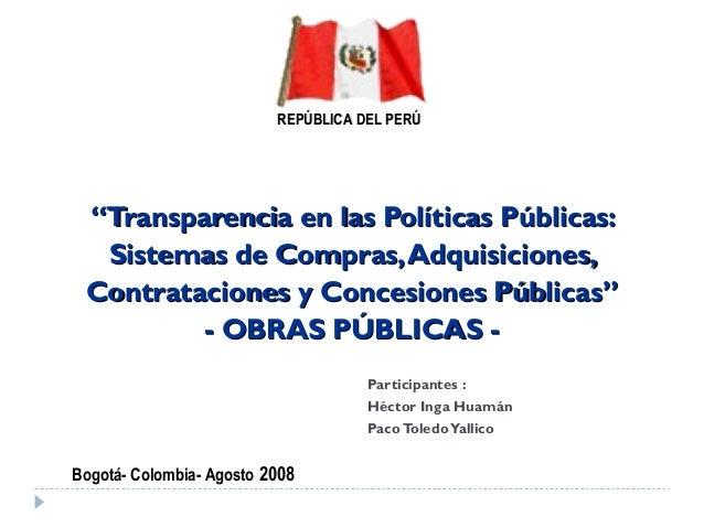 """""""""""Transparencia en las Políticas Públicas:Transparencia en las Políticas Públicas: Sistemas de Compras,Adquisiciones,Siste..."""