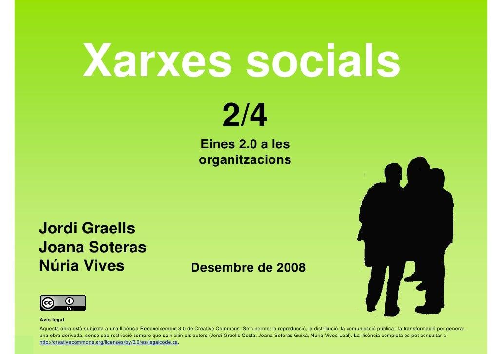 Xarxes socials (Eines 2.0 - 2/4)