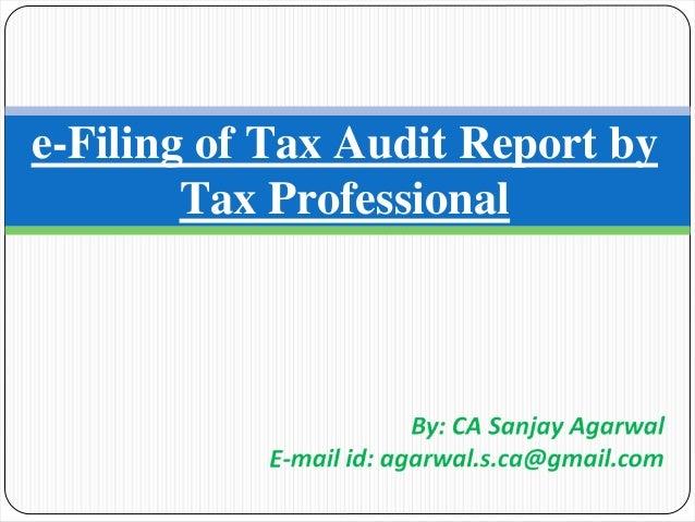 E-filing of Tax Audit Reports