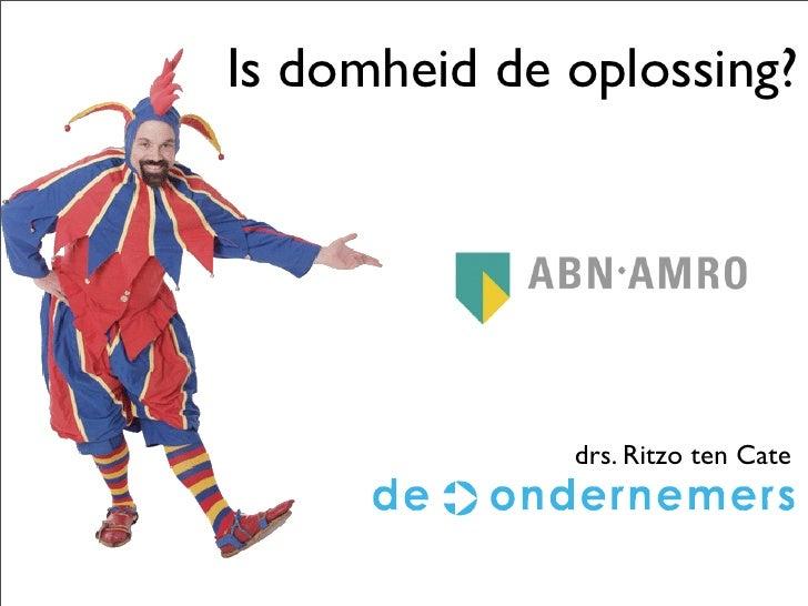 Lof der Domheid 2008 - ABN AMRO