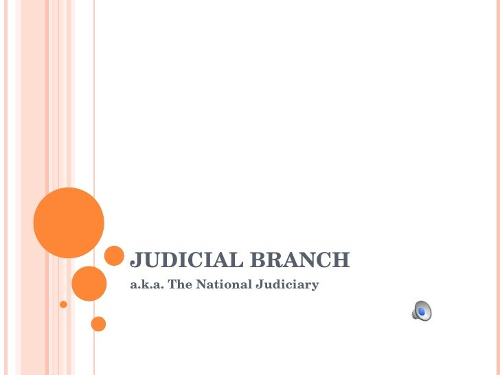 Judicial Branch Intro.