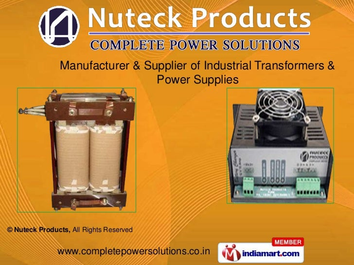 Manufacturer & Supplier of Industrial Transformers &                                Power Supplies© Nuteck Products, All R...