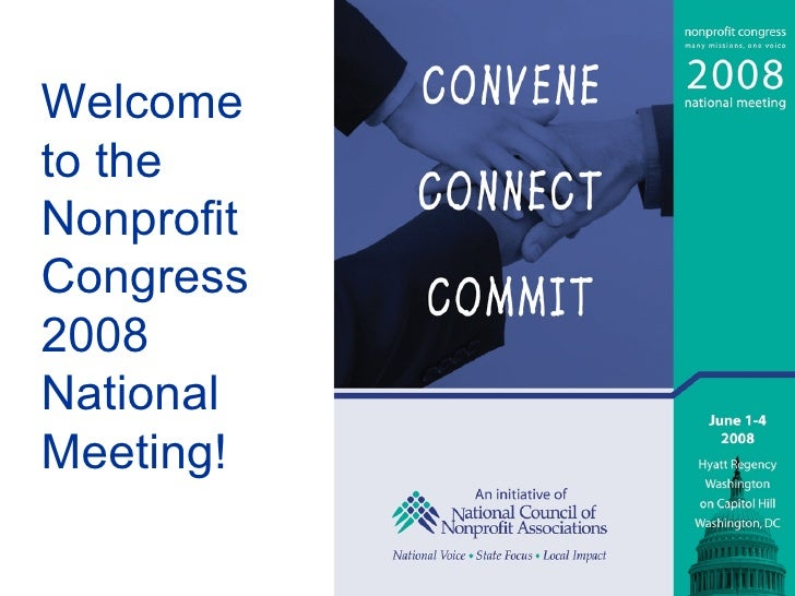 Welcome  to the Nonprofit Congress 2008 National Meeting!