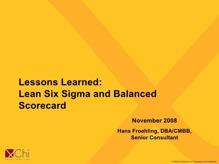 2008 Nov Lessons Learned Lean Six Sigma Balanced Scorecard