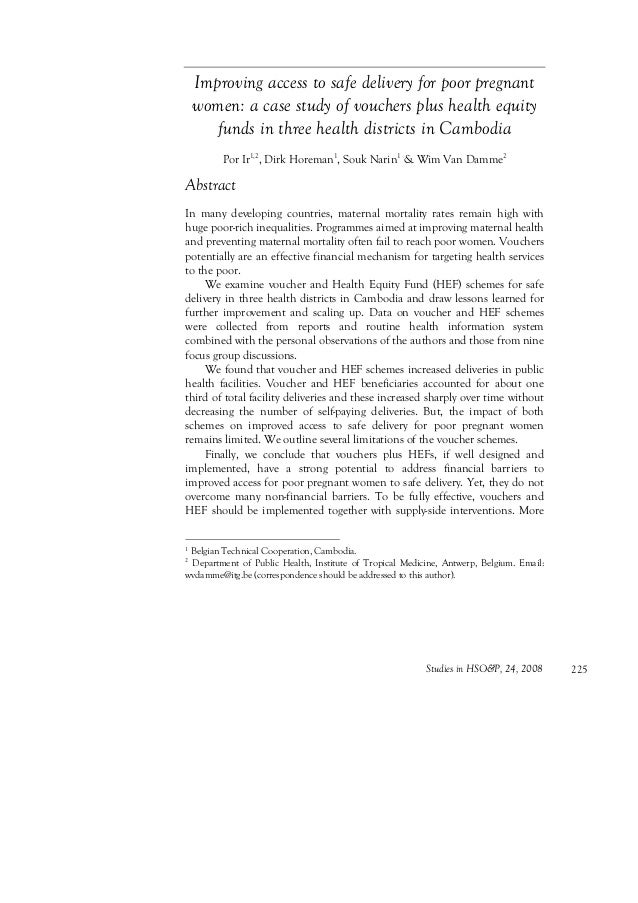 Studies in HSO&P, 24, 2008 225 Improving access to safe delivery for poor pregnant women: a case study of vouchers plus he...