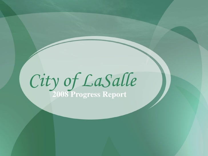 City of LaSalle 2008 Annual Report