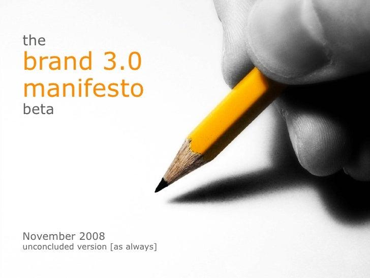 Brand 30 Manifesto