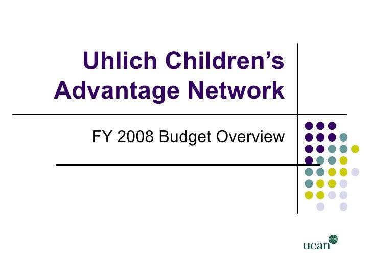 2008 budget presentation ucan