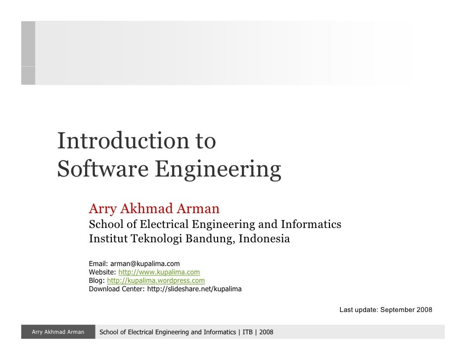 Introduction to         Software Engineering                     Arry Akhmad Arman                     School of Electrica...